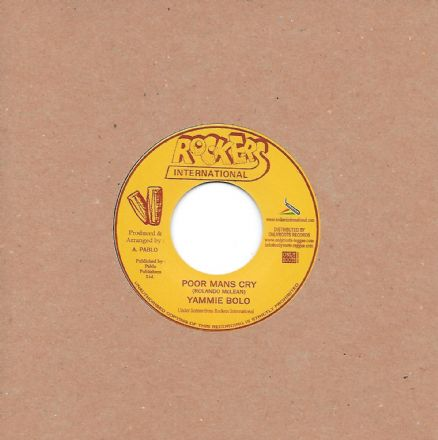 Yami Bolo - Poor Mans Cry / version (Rockers Int'l / Onlyroots) 7""